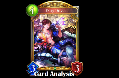 Shadowverse: Card Analysis - Fairy Driver