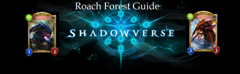 Shadowverse Forest Roach Guide: Rushing Damage from 20 to 0 in a Turn